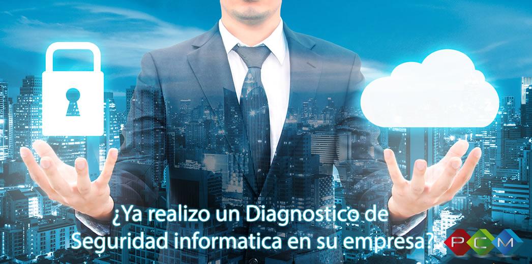 ¿Su empresa ya realizó un diagnóstico de Seguridad Informática?